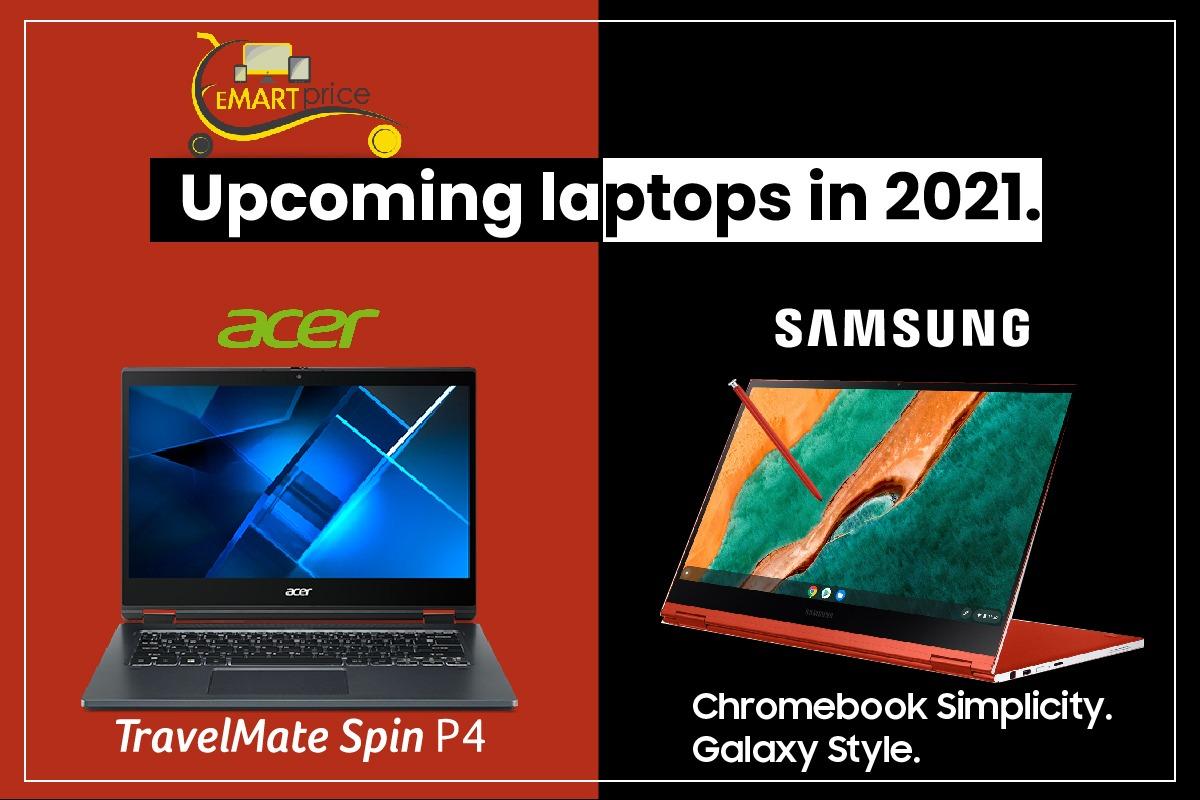 Emartprice: Upcoming Laptops in 2021