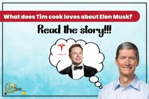 What does Tim Cook admires about Elon Musk?